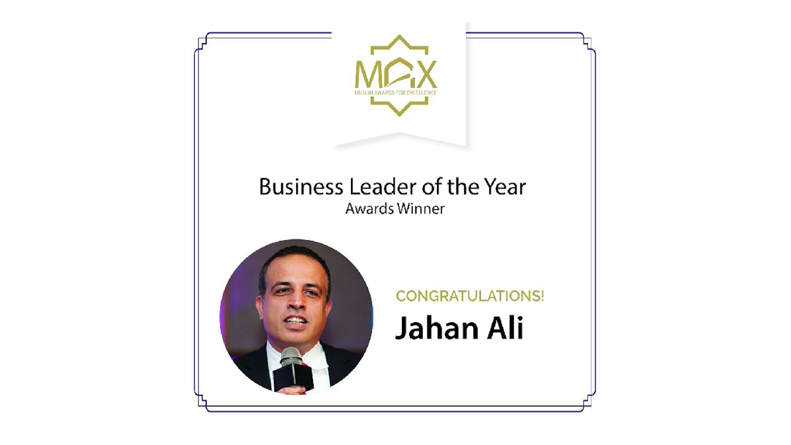Jahan Ali MAX Business Leader of the Year