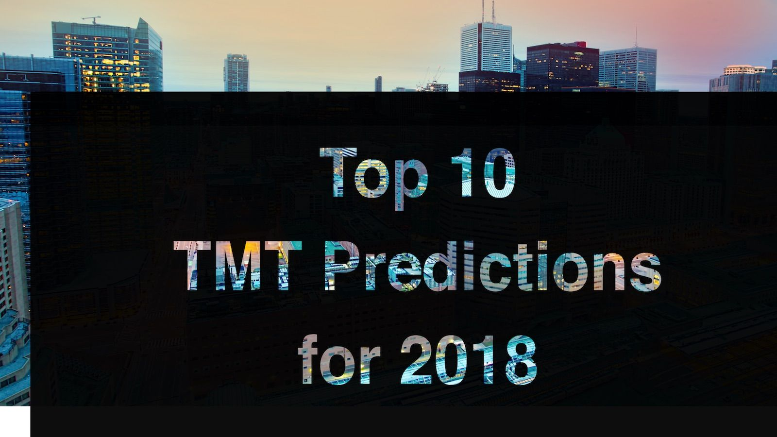 Cover page for Top 10 TMT Predictions for 2018