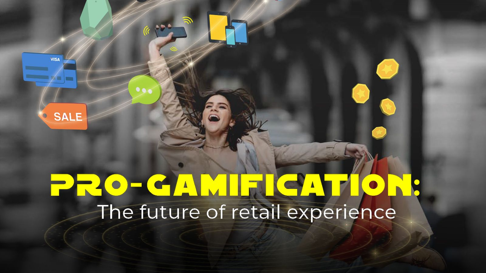 Pro-Gamification: The Future of Retail Experience