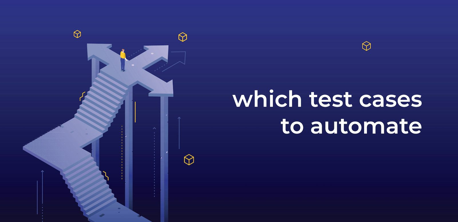 which test cases to automate