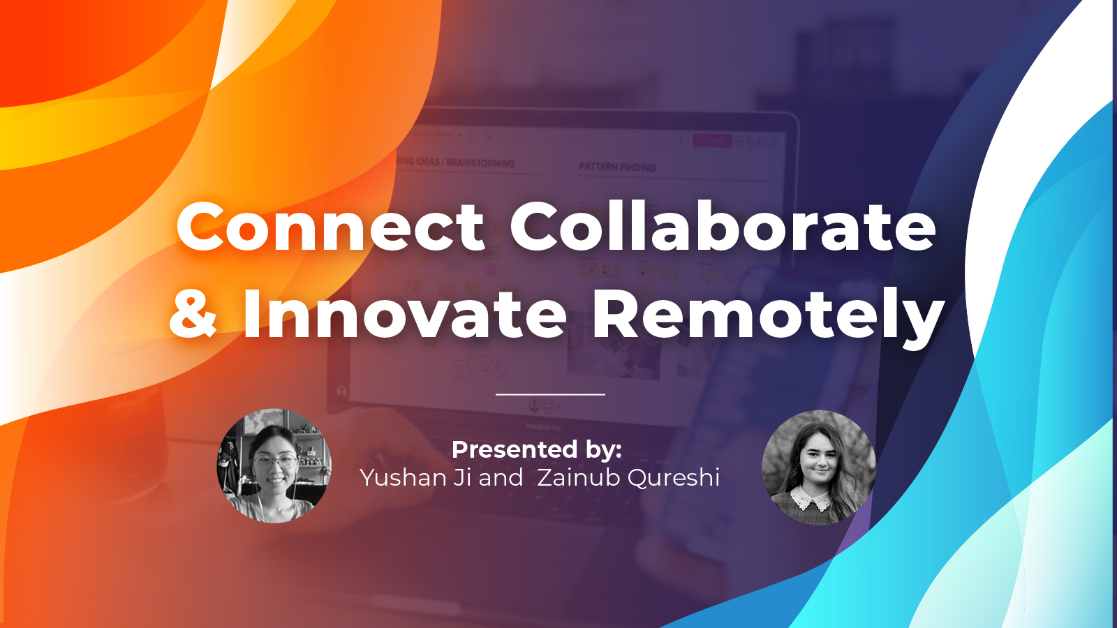 "Watch webinar on ""Connect, Collaborate & Innovate Remotely"""